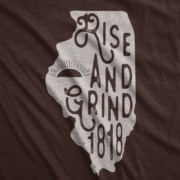 Rise and Grind Coffee Crossfit Illinois Bicentennial T-Shirt
